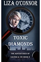 Toxic Diamonds (The Adventures of Xavier & Vic Book 8) Kindle Edition