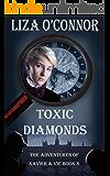 Toxic Diamonds (The Adventures of Xavier & Vic Book 8)