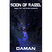 Scion of Raizel (The Divine Elements Book 3) (English Edition)