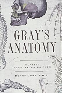 Gray\'s Anatomy: The Classic Collector\'s Edition: Henry Gray ...