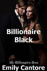 Billionaire Black: My Billionaire Boss, Part 4 (A Billionaire Romance) Kindle Edition