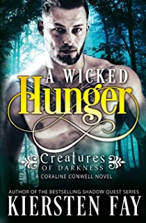 A Wicked Hunger Creatures Of Darkness 1
