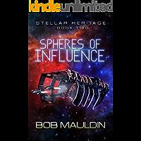 Spheres of Influence (Stellar Heritage Book 2)