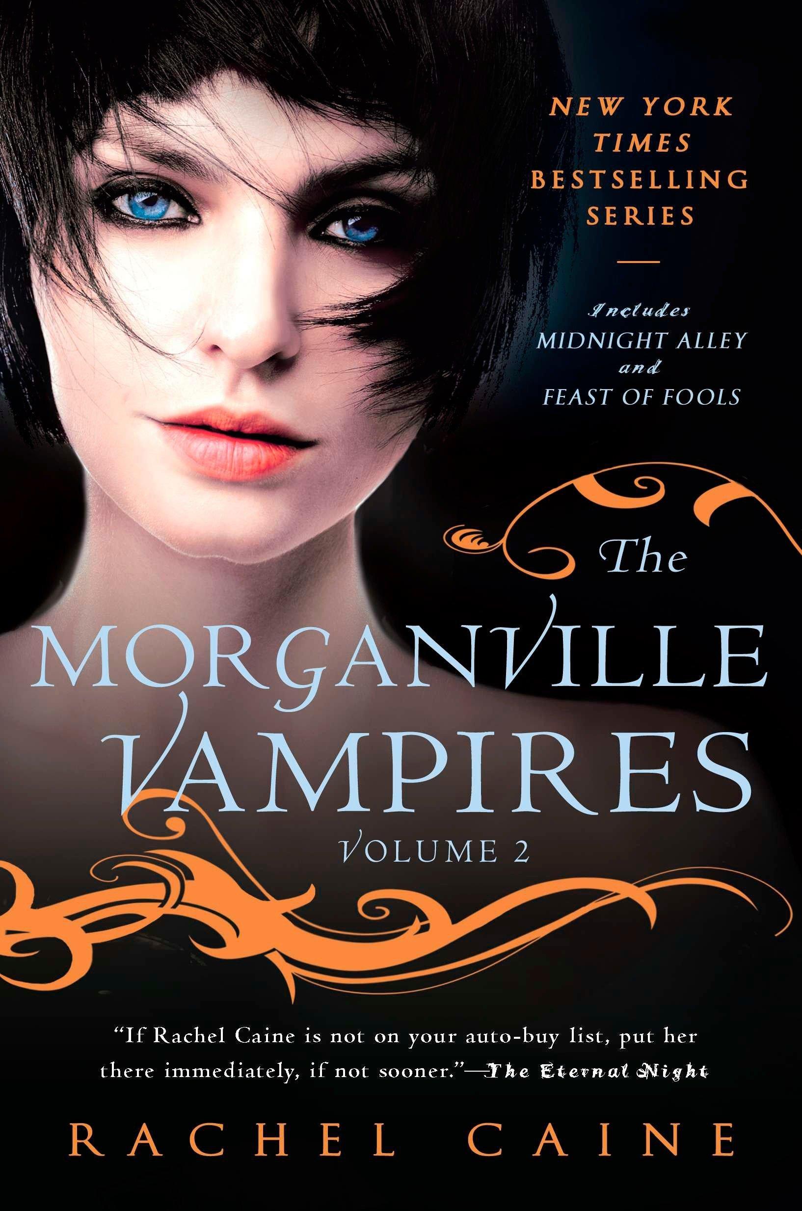 Read Online The Morganville Vampires, Vol. 2 (Midnight Alley / Feast of Fools) ebook