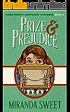 Prize and Prejudice: A Cozy Mystery Novel (Angie Prouty Nantucket Cozy Mysteries Book 2)