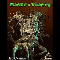 Maske: Thaery (Het Verzameld Werk van Jack Vance Book 51)