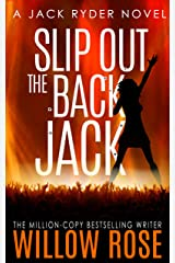 Slip Out the Back Jack: A bone-chilling gritty serial killer thriller (Jack Ryder Book 2) Kindle Edition