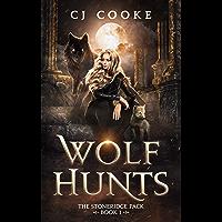 Wolf Hunts (The Stoneridge Pack Book 1)