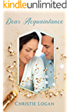 Dear Acquaintance: A Sweet Holiday Short Story (Love in Applewood Book 2)