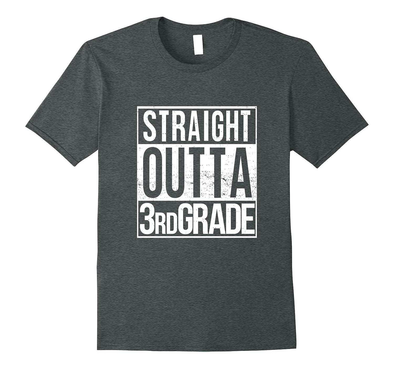 Straight Outta Third Grade T Shirt Class 3 Pass 3rd Student-Vaci