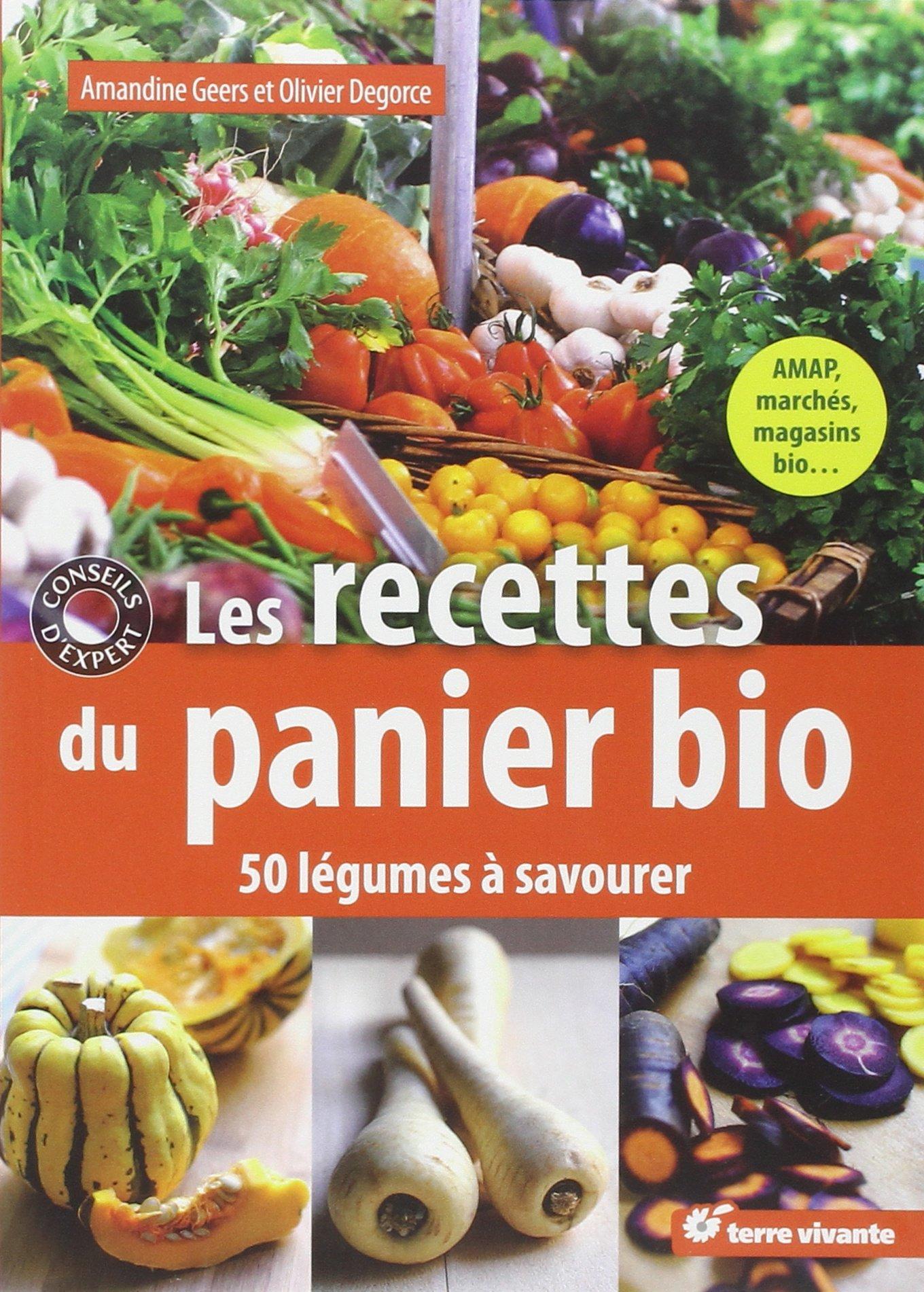 92ff02133ae Amazon.fr - Les recettes du panier bio   50 légumes à savourer - Amandine  Geers
