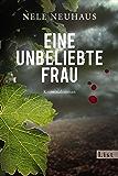Eine unbeliebte Frau: Der erste Fall für Bodenstein und Kirchhoff (Ein Bodenstein-Kirchhoff-Krimi 1)