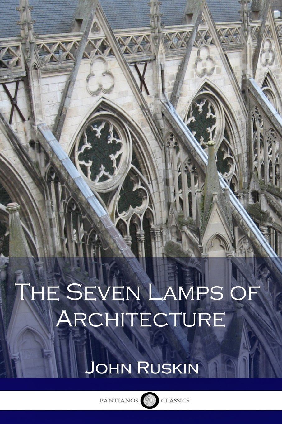 The Seven Lamps of Architecture ebook