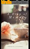 A drop of memory