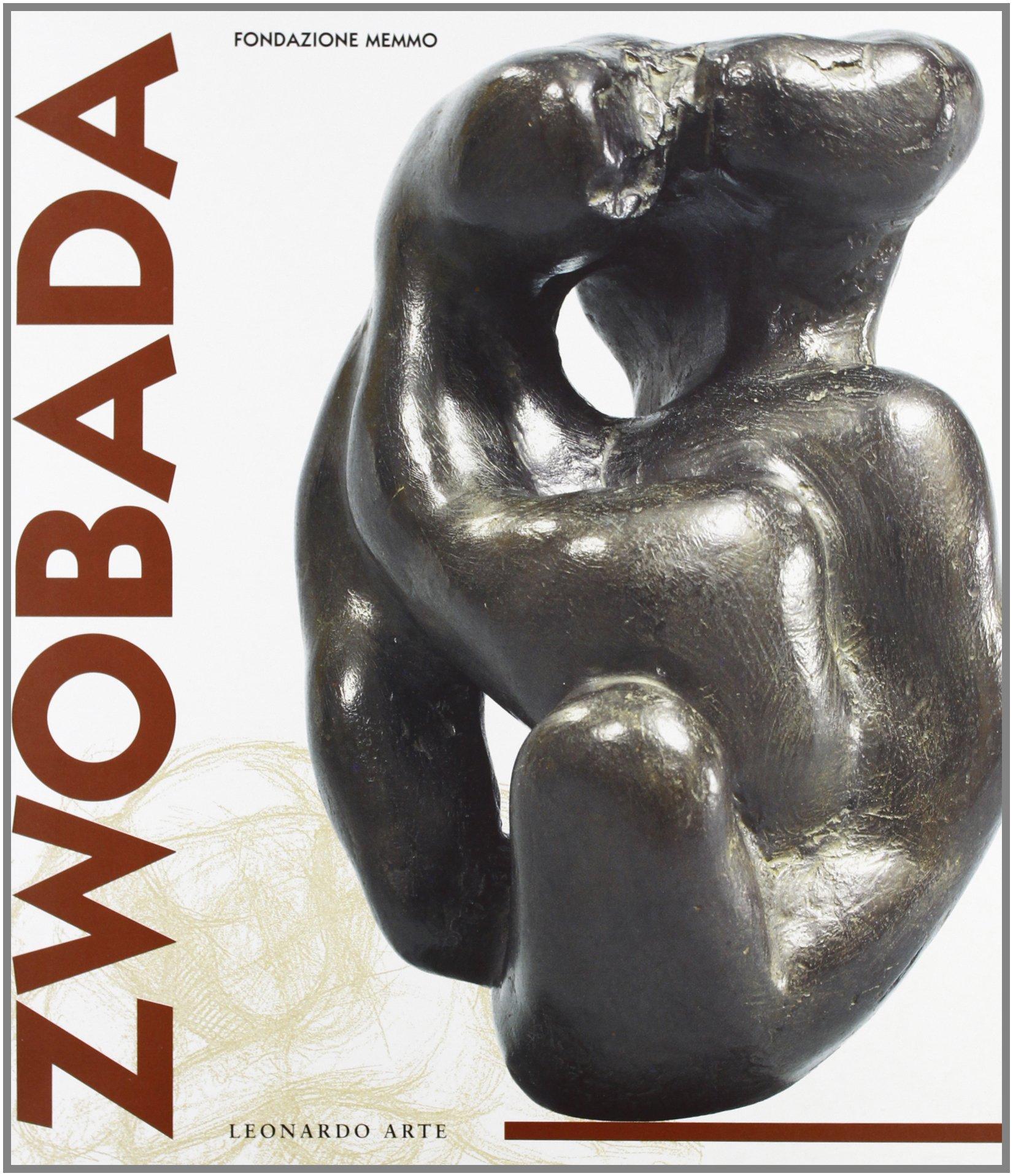 Zwobada. Catalogo della mostra (Roma, Fondazione Memmo, 15 settembre-15 novembre 1998) Copertina flessibile – 31 ago 1998 Pierre Restani Leonardo Arte 8878139866 Europe