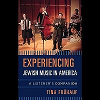 Experiencing Jewish Music in America: A Listener's Companion book cover