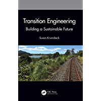 Transition Engineering: Building a Sustainable Future
