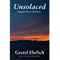 Unsolaced: Along the Way to All That Is