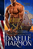 Heir To The Sea (A Heroes of the Sea Book 7)