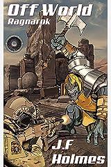 Off World: Ragnarok Kindle Edition
