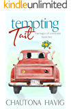 Tempting Tait (Marriages of Conviction Book 2)