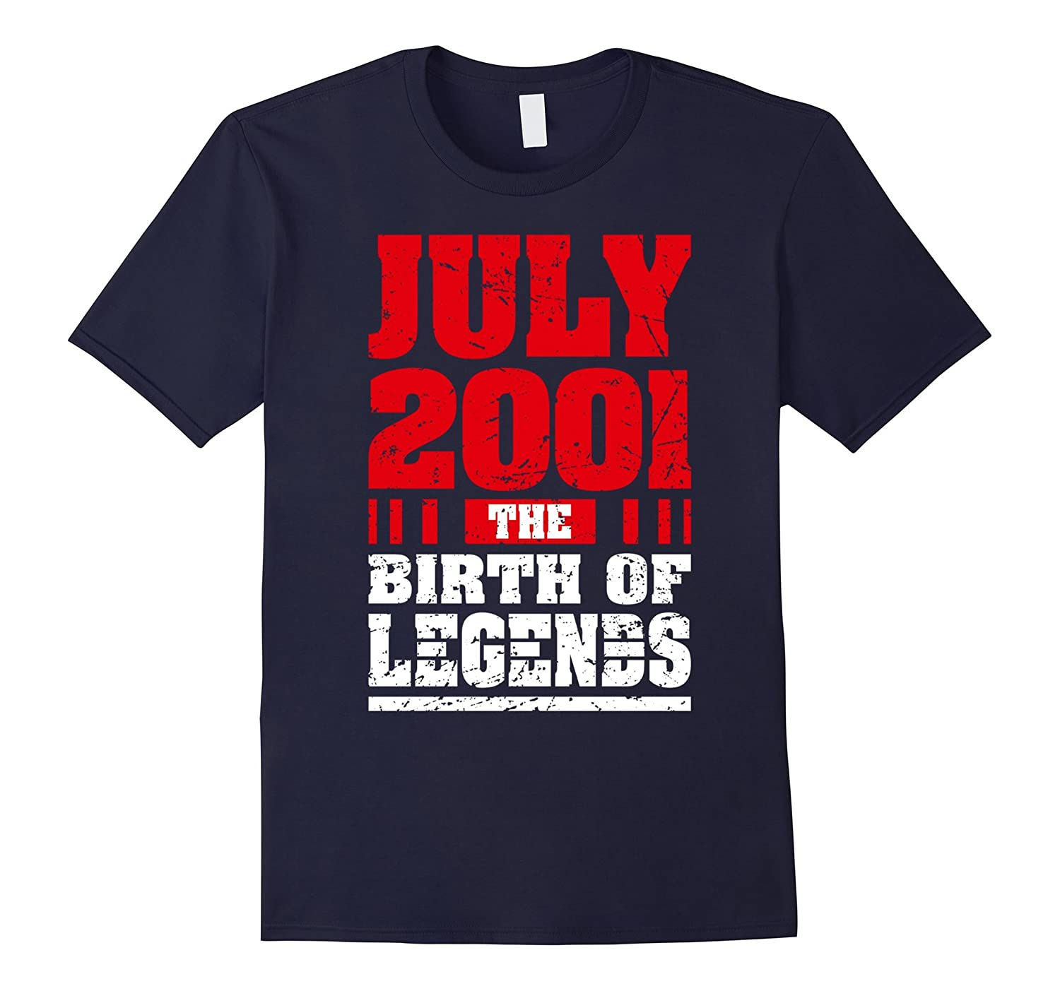 16th Birthday T-Shirt Gifts July 2001 The Birth of Legends-PL