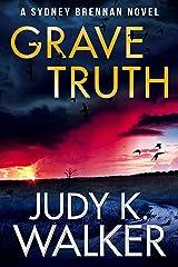 Grave Truth: A Sydney Brennan Novel (Sydney Brennan PI Mysteries Book 7) Kindle Edition
