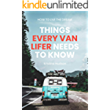 How to Live the Dream: Things Every Van Lifer Needs to Know