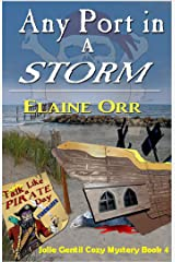 Any Port in a Storm (Jolie Gentil Cozy Mystery Series Book 4)