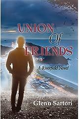 Union of Friends: A Riverfield Novel
