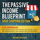 The Passive Income Blueprint Dropshipping