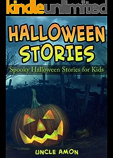 Halloween Stories: Spooky Short Stories for Kids (Halloween