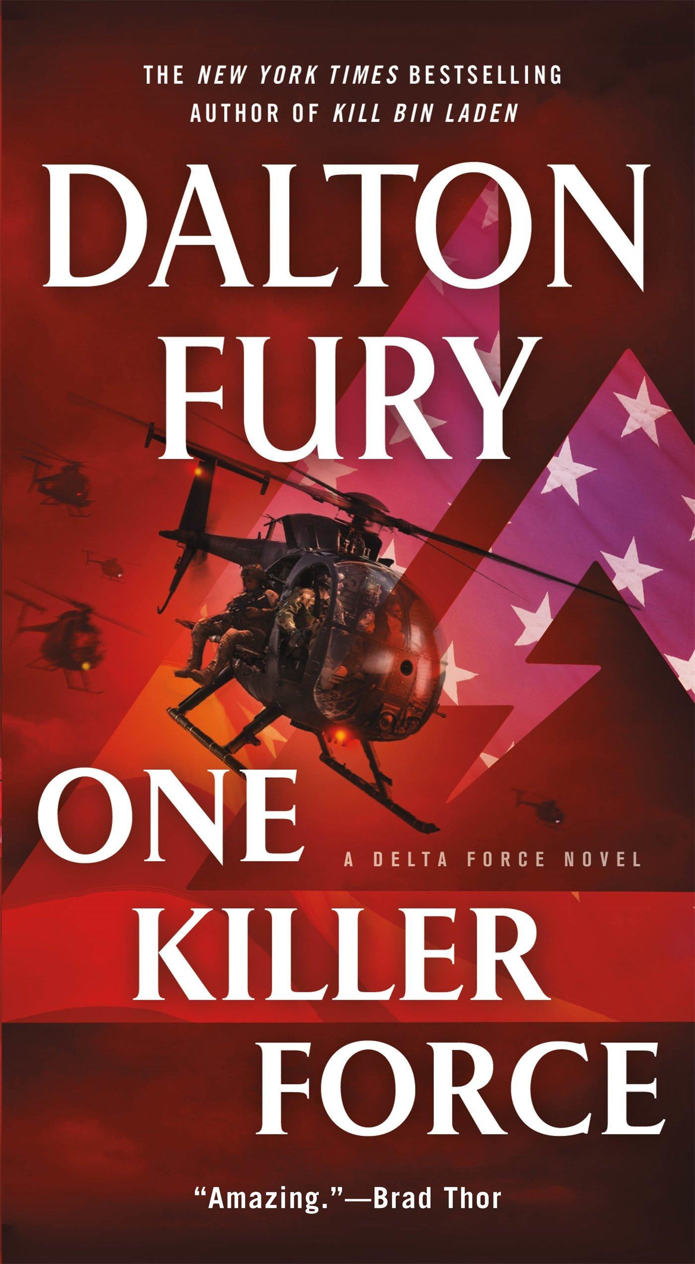 One Killer Force: A Delta Force Novel: Dalton Fury: 9781250091987:  Amazon: Books