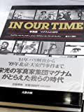 In our time―写真集マグナムの40年