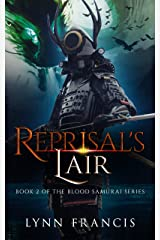 Reprisal's Lair: Book 2 of the Blood Samurai Series Kindle Edition