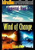 Wind of Change (Elemental Book 3)
