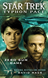 Typhon Pact #1: Zero Sum Game (Star Trek: Typhon Pact)