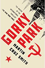 Gorky Park (The Arkady Renko Novels Book 1) Kindle Edition
