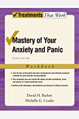 Mastery of Your Anxiety and Panic: Workbook (Treatments That Work) Kindle Edition