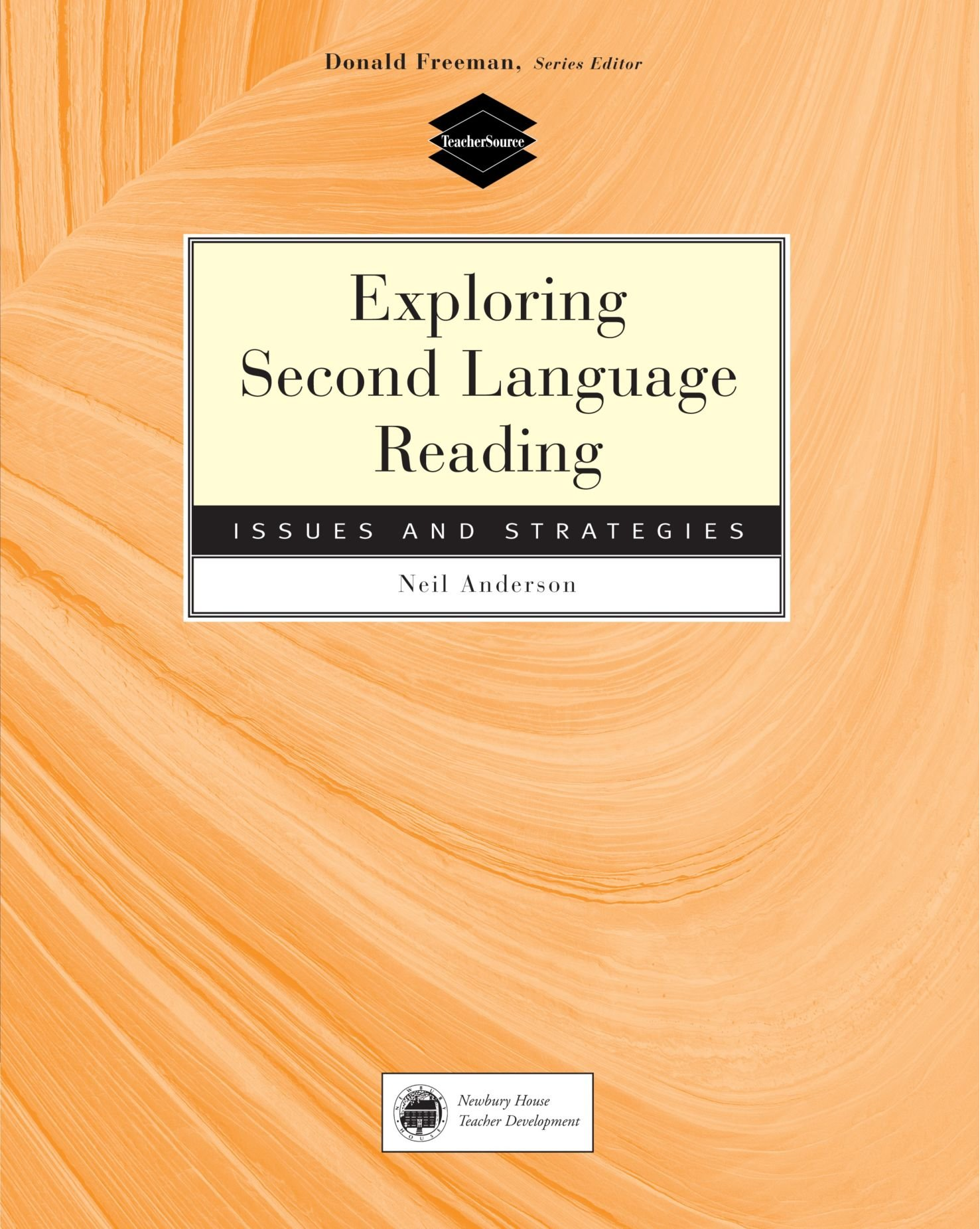 Exploring Second Language Reading: Issues and Strategies by Heinle & Heinle Publishers