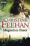 Magisches Feuer: Ein Shapeshifter-Roman (Die Leopardenmenschen 2)