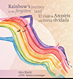 Rainbow's Journey to the Forgotten Land: Viaje de Arcoíris a la Tierra Olvidada