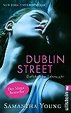 Dublin Street - Gefährliche Sehnsucht (Deutsche Ausgabe) (Edinburgh Love Stories 1)