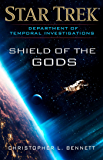 Department of Temporal Investigations: Shield of the Gods (Star Trek: Deep Space Nine)