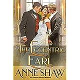 The Eccentric Earl: A Bi-Curious Historical Romance