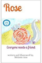Rose: Everyone needs a friend Kindle Edition