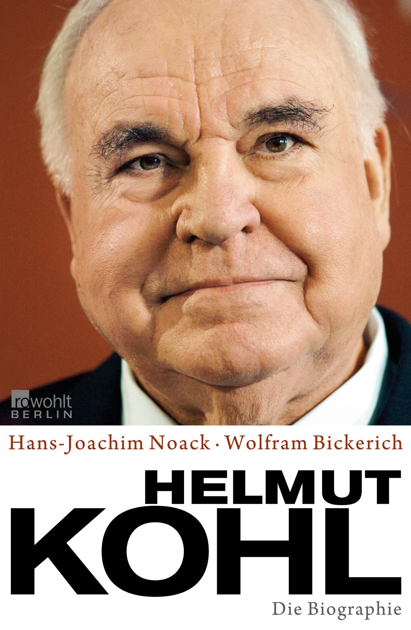 Helmut Kohl Die Biographie Amazon Hans Joachim Noack Wolfram