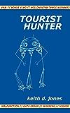 Tourist Hunter