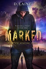 Marked (Apocalypse Assassins Book 1) Kindle Edition