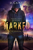 Marked (Apocalypse Assassins Book 1)